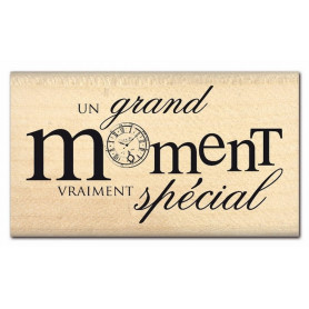 Tampon bois Moment vraiment spécial - Florilèges Design