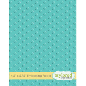 Classeur de gaufrage Lots of Dots - Taylored Expressions Embossing Folder