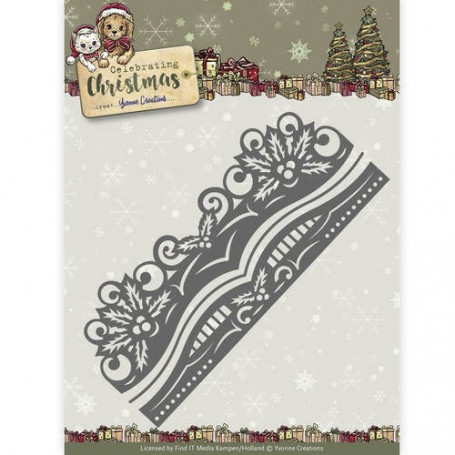 Dies Holly Border 3pc - Celebrating Christmas - Yvonne Creations