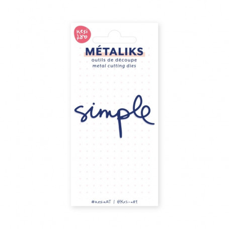 Dies métaliks Simple - Kesi'art