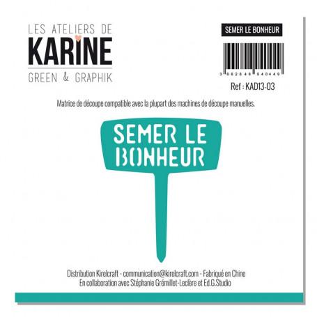Die Semer le bonheur 1pc - Les Ateliers de Karine